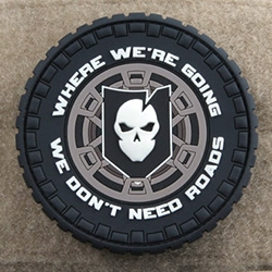 "ITS (Imminent Threat Solutions) Tactical Overland PVC Velcro Patch - ""Where we're going, we don't need roads"""