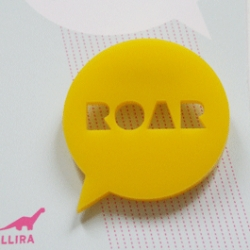 ROAR broach... for rugenius... fun piece by Allira over at mintd (also loving the green stego)