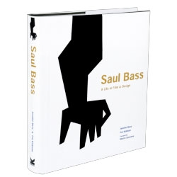 'Saul Bass: A Life in Film & Design' on designer Saul Bass, creator of iconic film title sequences, corporate identities and graphic work. Co-written by grandaughter Jennifer Bass, and Pat Kirkham.