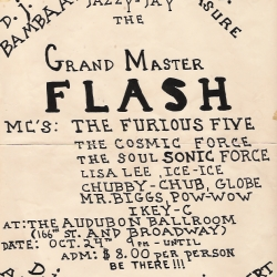 For the hip-hop heads.  Show fliers from the '70's and '80's NYC.  Grandmaster Flash, Afrika Bambaataa, Kool Herc... old school.