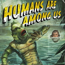 """""""Humans are Among Us"""" Sci Fi Channel advertising campaign."""