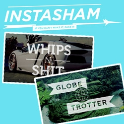 "Instasham - if you can't make it, fake it! ""Up your instagram game with these carefully selected images"""