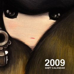 12 visuals have been selected for the SHIFT 2009 CALENDAR!