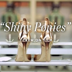 Shiny Ponies ~ J.Crew takes us on an adorable little journey behind where/how their shoes are made... and how much the right shoe can change the way you feel.