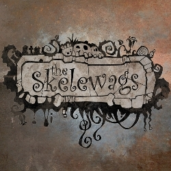 "Dear friends, it's time to remember ""The Skelewags""."
