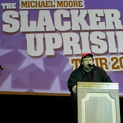 Slacker Uprising: Michael Moore's latest film which he is giving away for free to all! The main message? -Go out and vote!