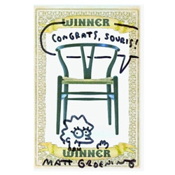 So awesome that Souris (aka the Hustler of Culture) not only won a Hans Wegner Wishbone Chair, but also got Matt Groening to draw her a Lisa Simpson on the winning card!!!