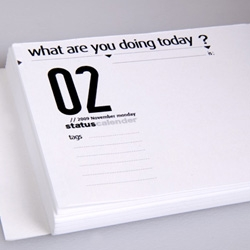 "Status Calendar: This is a calendar where you can write your daily ""status"". It simply asks the question, ""What are you doing Today?"""
