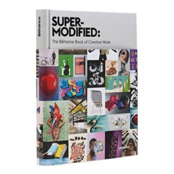 Super-Modified, first ever art & design book to source content exclusively from the Behance community, with a bleeding-edge look at trends driving today's most exciting creative work.
