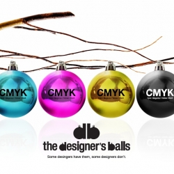 the designer's balls - some designers have them, some designers don't - 4 Christmas balls CMYK: cyan, magenta, yellow, black