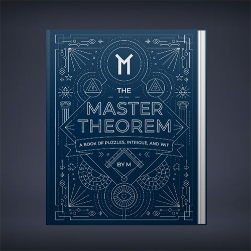 The Master Theorem... might be launching a book of puzzles, intrigue, and wit? Quite the teaser video...