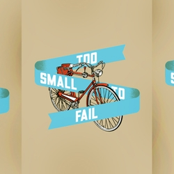 "Print and design duo Aesthetic Apparatus present ""Too Small to Fail,"" their contribution to this year's Ark Crank celebration, an ever-expanding event supporting bicycle culture in the city!"