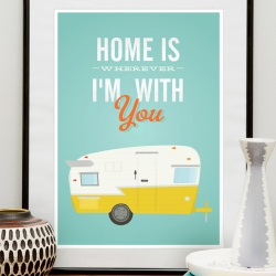 "Inspirational quote print - ""Home is wherever i'm with you"", featuring classic vintage Shasta trailer"