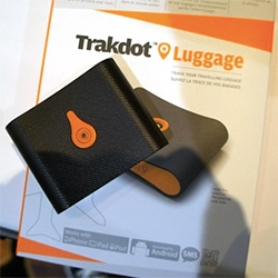 Trakdot Luggage tracker you stick in your suitcase to track it in real time on your phone or on their website, even get notified when it starts moving on the carousel.