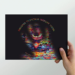 Tropicalia Wonder Vision Thermographic Flyer by Martin Sati  - This is an interactive flyer which is activated by body heat.