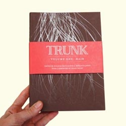 "Trunk books are a new series designed like a treasure, just like an old ""trunk"" in the attic. Each will focus on a part of the human body & include writing, art, & photography. The first is HAIR. The next one is BLOOD & they're currently accepting submissions."