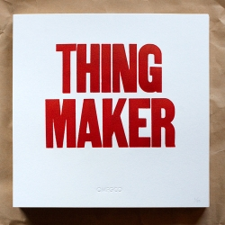 The OMFGCO Thing Maker poster! Hand-cranked in a limited edition of 50 by Michael the intern.