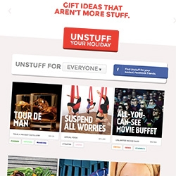 "Unstuff Gifts - ""Gift ideas that aren't more stuff."""