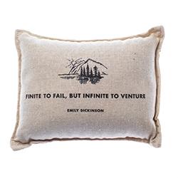 """Finite to fail, but infinite to venture"" - Emily Dickinson.  Decorative Balsam Pillow."