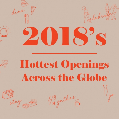 Venue Report has overwhelming, inspiring lists of 2018's Hottest Openings Across the Globe - from venues to hotels to restaurants and soon cafes.