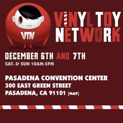 Vinyl Toy Network! For all the LA toy lovers, don't miss out on the annual pasadena event Dec 6-7!