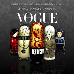 Happy BDay Russian Vogue ...For the 10 year anniversary of Vogue Russia some of fashion's biggest names designed Matriochkas (traditional Russian doll) - to be auctioned for charity at a super-chic party on November 20 ...