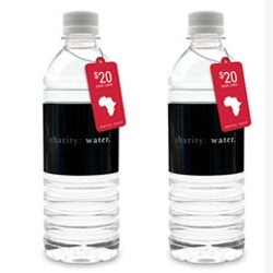Yes, the latest 20$ luxury water: Charity Water. BUY SOME.