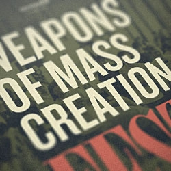 Weapons of Mass Creation Fest 2011 has been announced for June 11-12 in Cleveland. The event features 20 speakers, 20 bands, and 20 designers in what aims to be a premier event in the midwest for creative types.