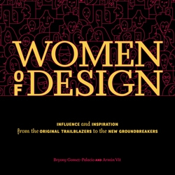 "The book ""Women of Design:Influence and Inspiration from the Original Trailblazers to the New Groundbreakers""  from UnderConsideration founders Bryony Gomez-Palacio and Armin Vit is finally available (published by HOW Books)."
