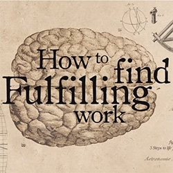 How to find fulfilling work - a nice video from the School Of Life.