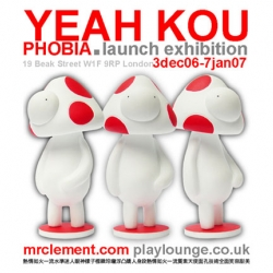 "Mr Clement exhibition: PlayLounge, London ~ Dec 3rd + new book ""Yeah Kou PHOBIA"" and matching toys"