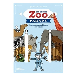 Die große Zoo-Parade By Judith Drews ~ Fun new Animals, ABCs, and Counting kid's book from Gestalten.
