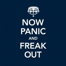 "I love this ""Now Panic and Freak Out"" parody of the ""Keep Calm and Carry On"" poster that everyone (including me) has bought. Tshirt on threadless!"